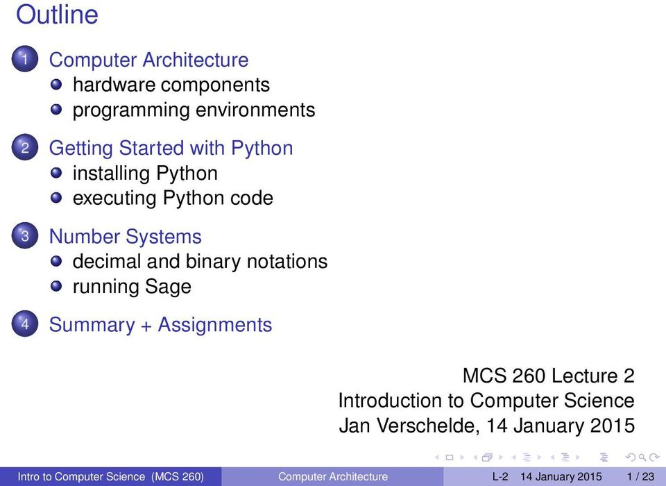 running Sage 4 Summary + Assignments MCS 260 Lecture 2 Introduction to Computer Science Jan