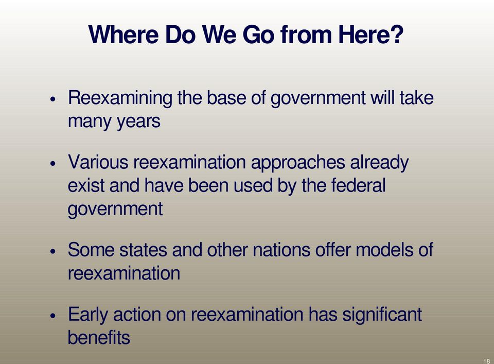 reexamination approaches already exist and have been used by the federal