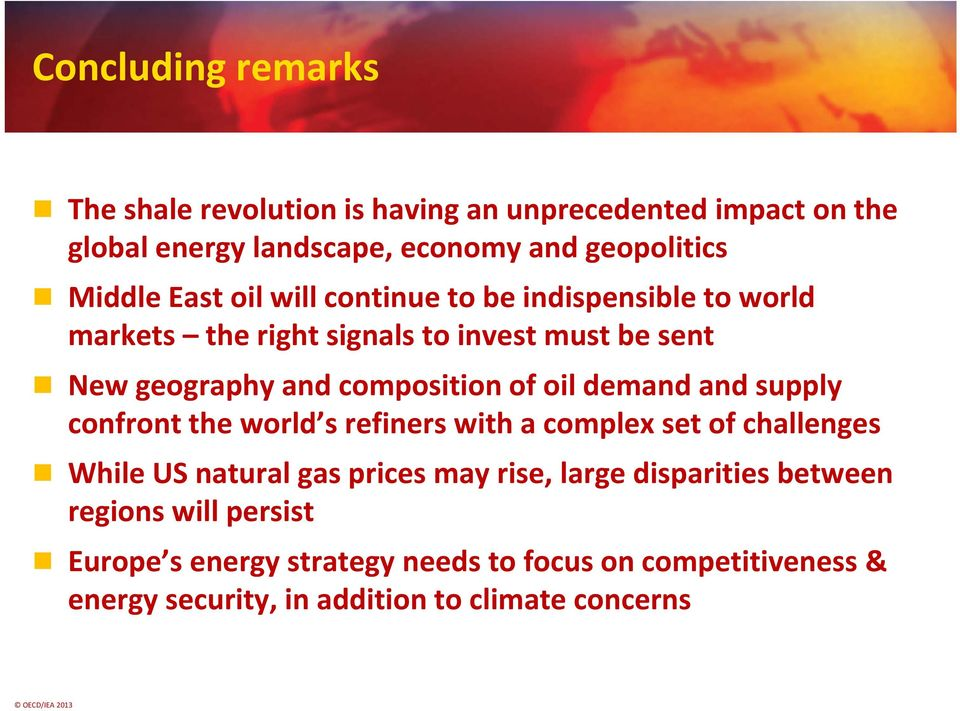 demand and supply confront the world s refiners with a complex set of challenges While US natural gas prices may rise, large disparities