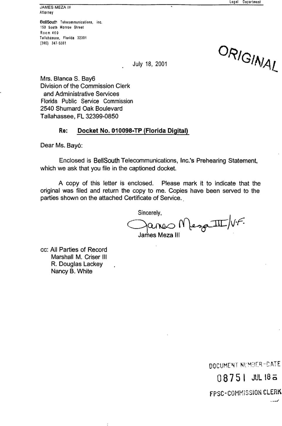 01 0098-TP (Florida Diaitall Dear Ms. Bayo: Enclosed is BellSouth Telecommunications, Inc.'s Prehearing Statement, which we ask that you file in the captioned docket.