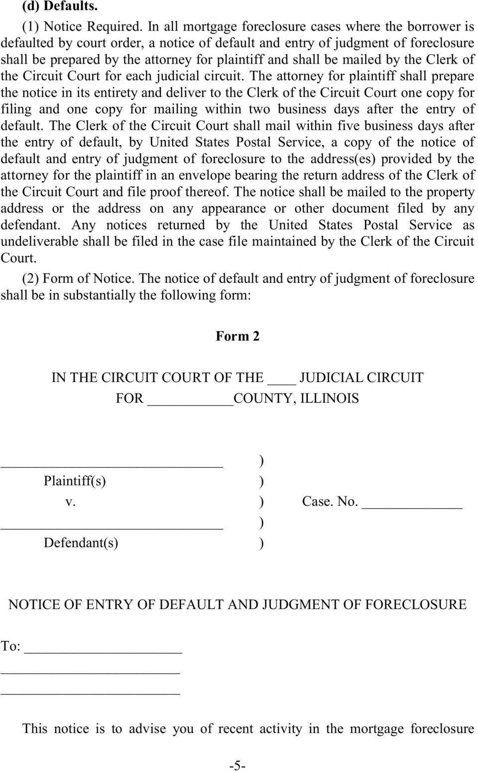 mailed by the Clerk of the Circuit Court for each judicial circuit.