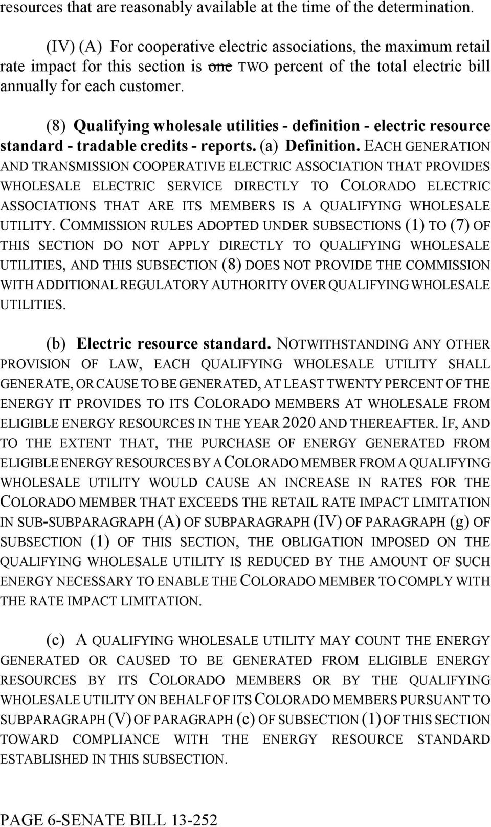 (8) Qualifying wholesale utilities - definition - electric resource standard - tradable credits - reports. (a) Definition.