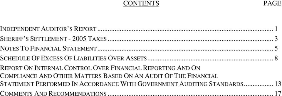 .. 8 REPORT ON INTERNAL CONTROL OVER FINANCIAL REPORTING AND ON COMPLIANCE AND OTHER MATTERS BASED