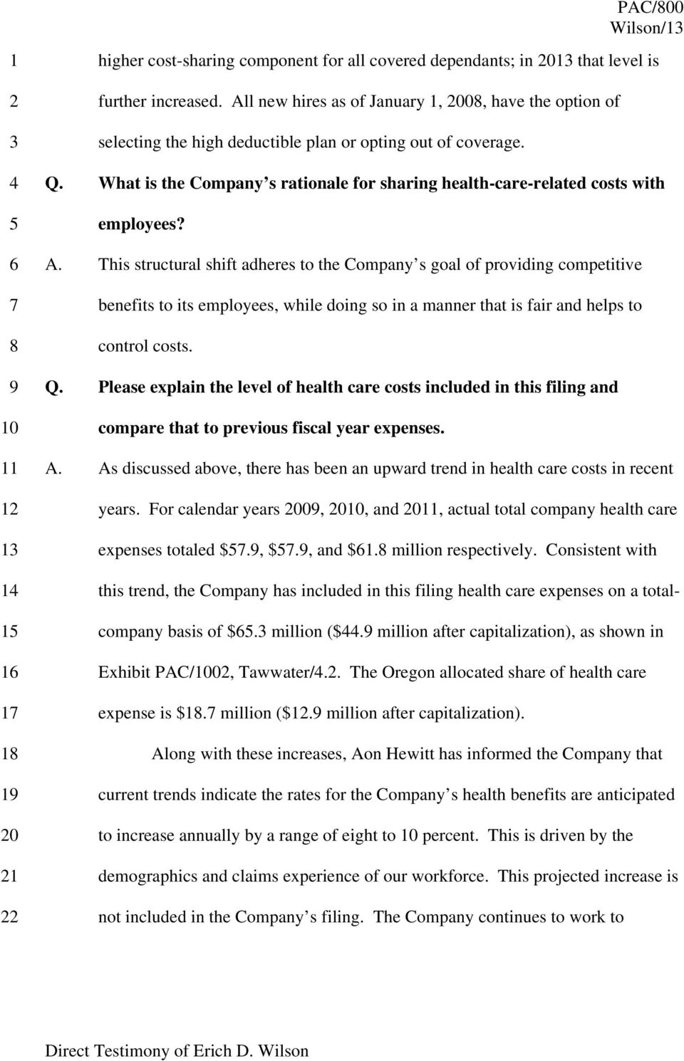 What is the Company s rationale for sharing health-care-related costs with employees? A.