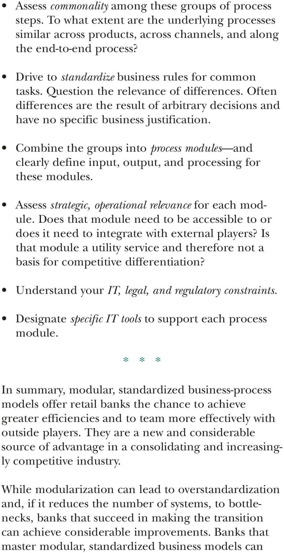 Combine the groups into process modules and clearly define input, output, and processing for these modules. Assess strategic, operational relevance for each module.