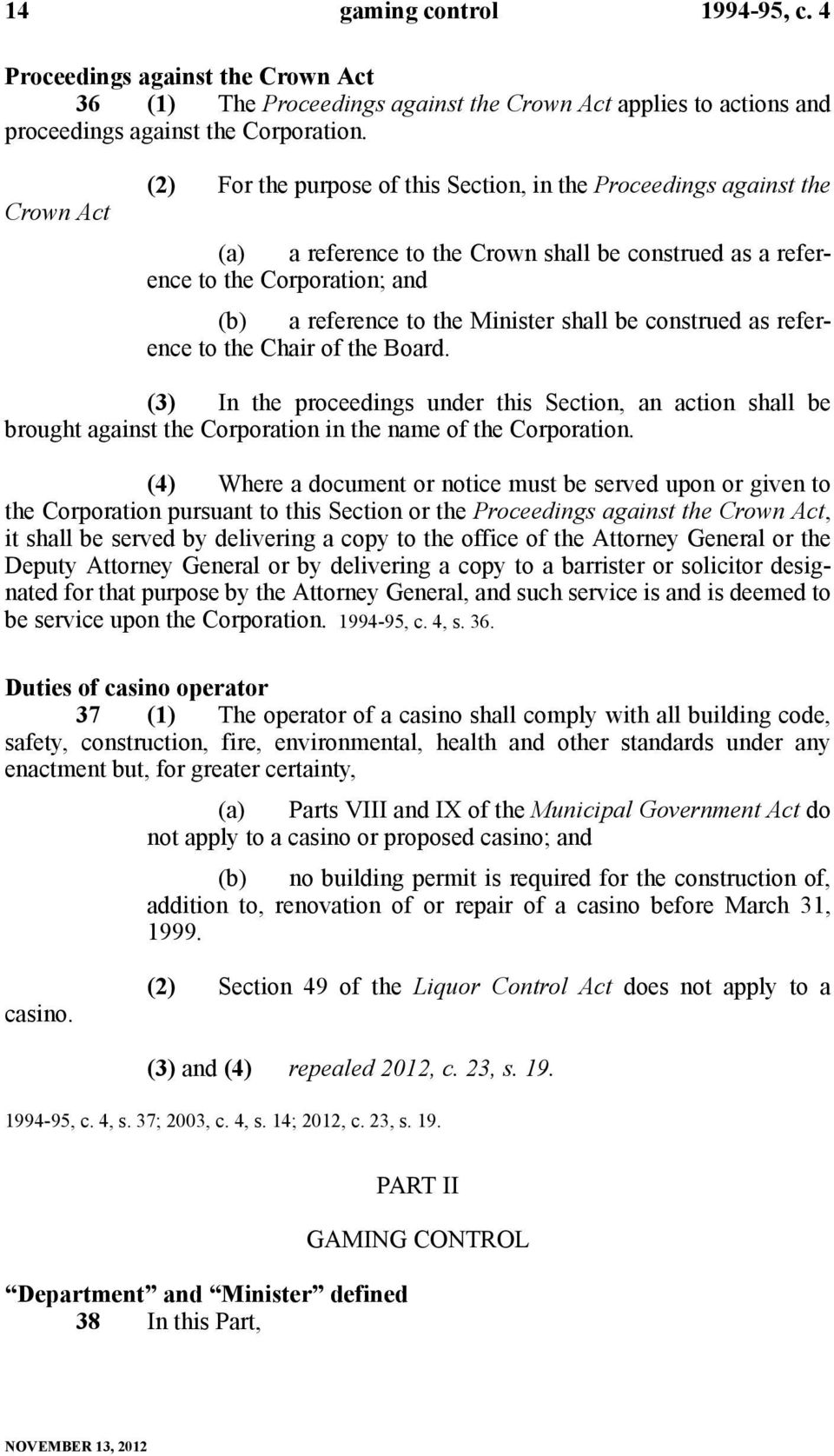 shall be construed as reference to the Chair of the Board. (3) In the proceedings under this Section, an action shall be brought against the Corporation in the name of the Corporation.