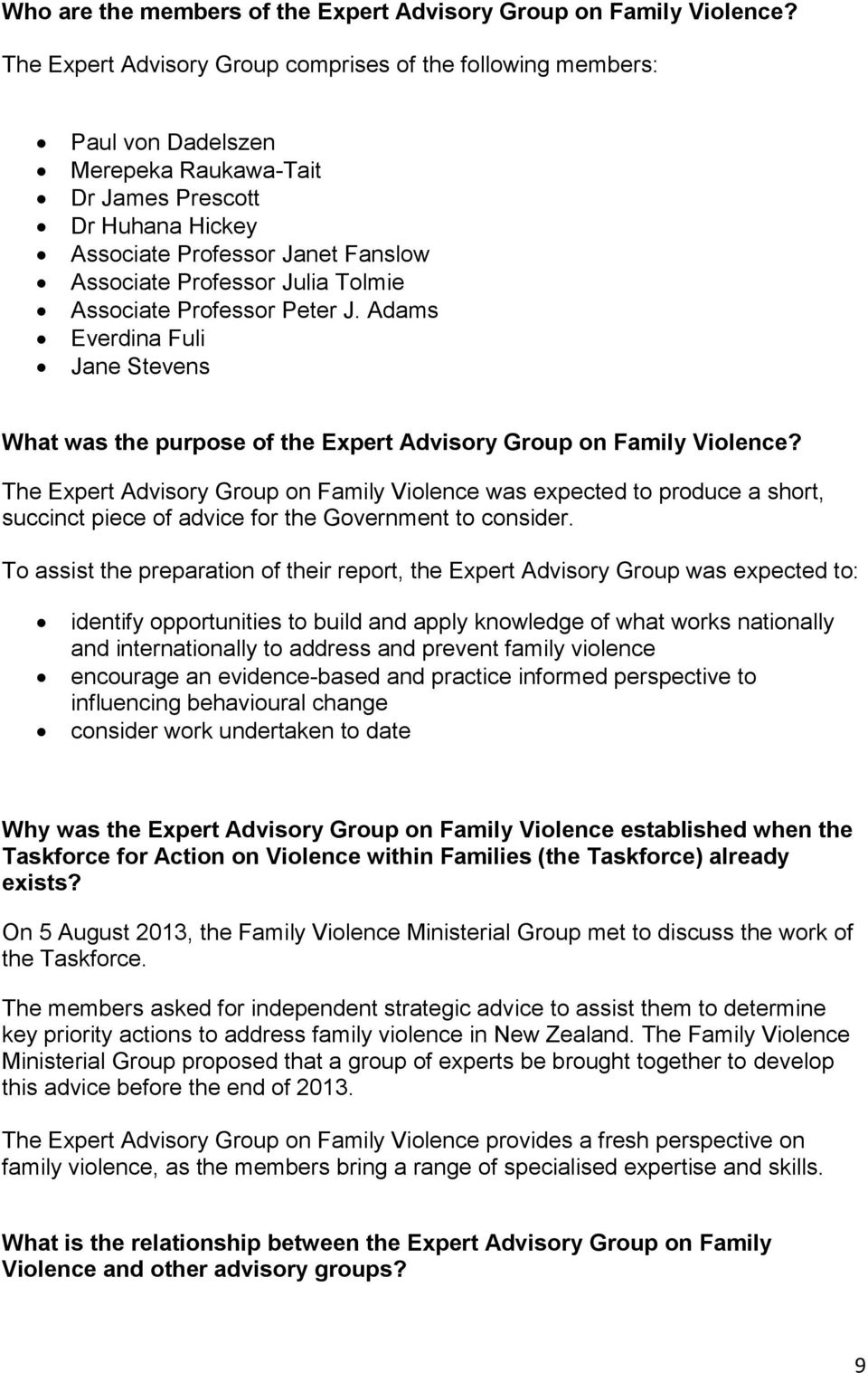 Tolmie Associate Professor Peter J. Adams Everdina Fuli Jane Stevens What was the purpose of the Expert Advisory Group on Family Violence?