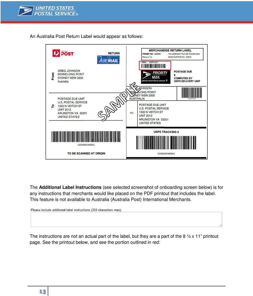 label. This feature is not available to Australia (Australia Post) International Merchants.