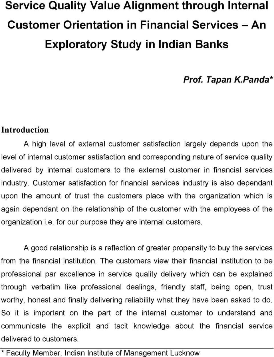 customers to the external customer in financial services industry.