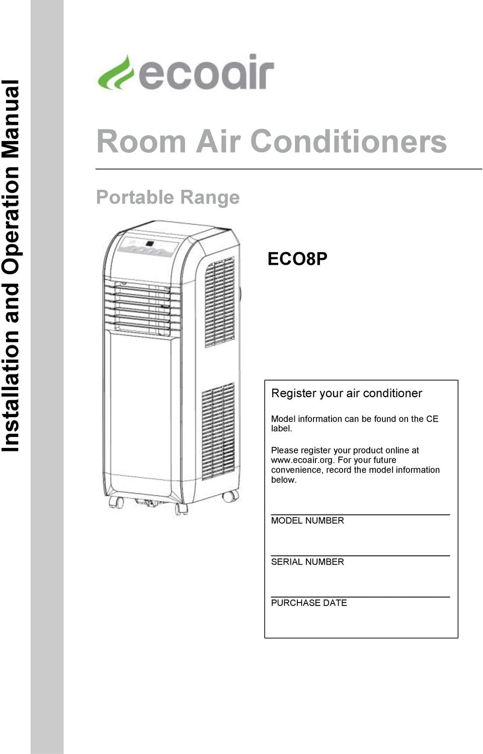 Please register your product online at www.ecoair.org.