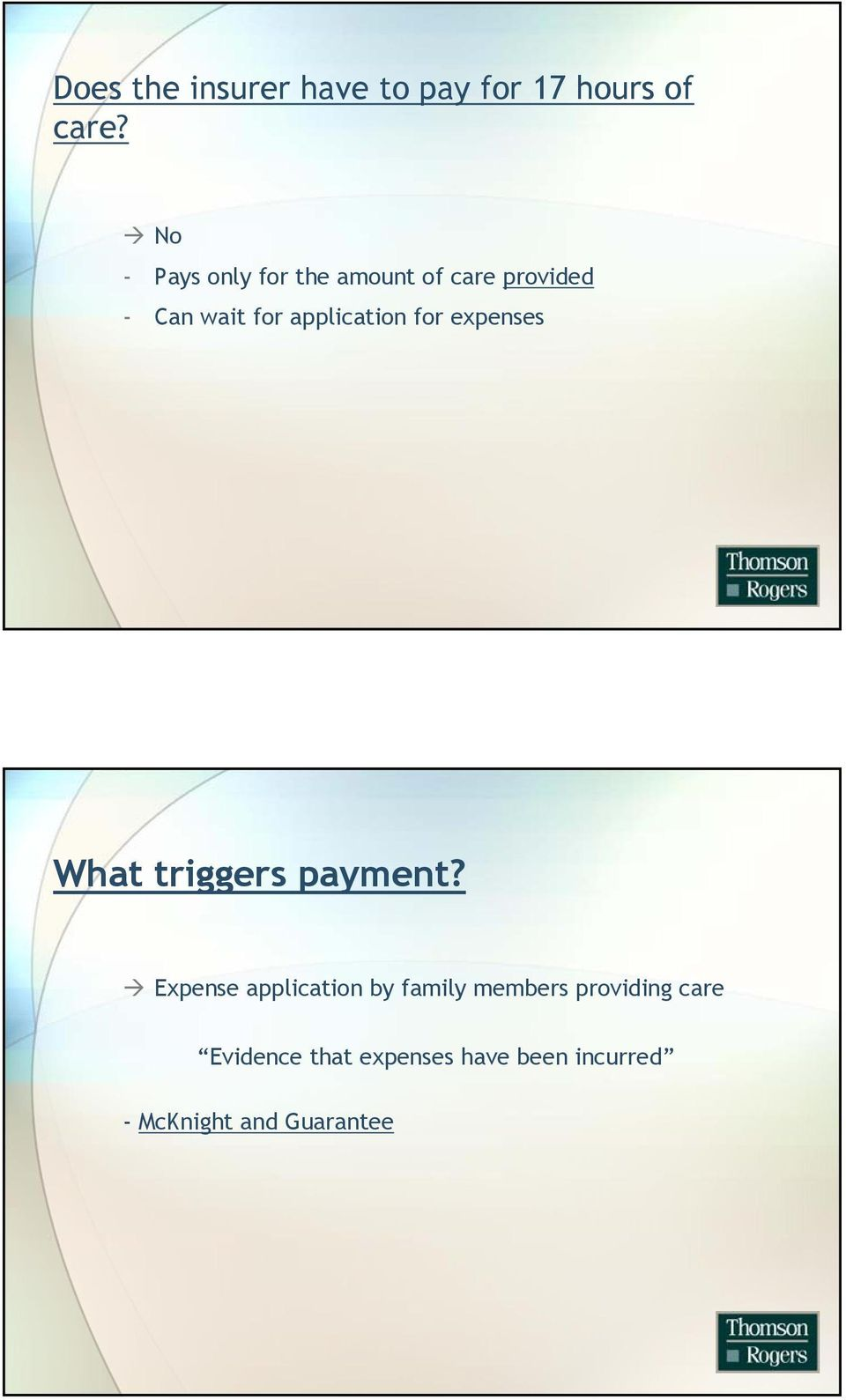 application for expenses What triggers payment?
