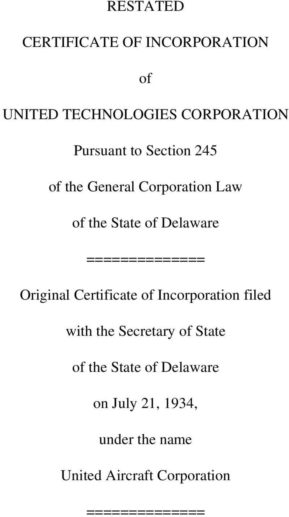 Original Certificate of Incorporation filed with the Secretary of State of the State