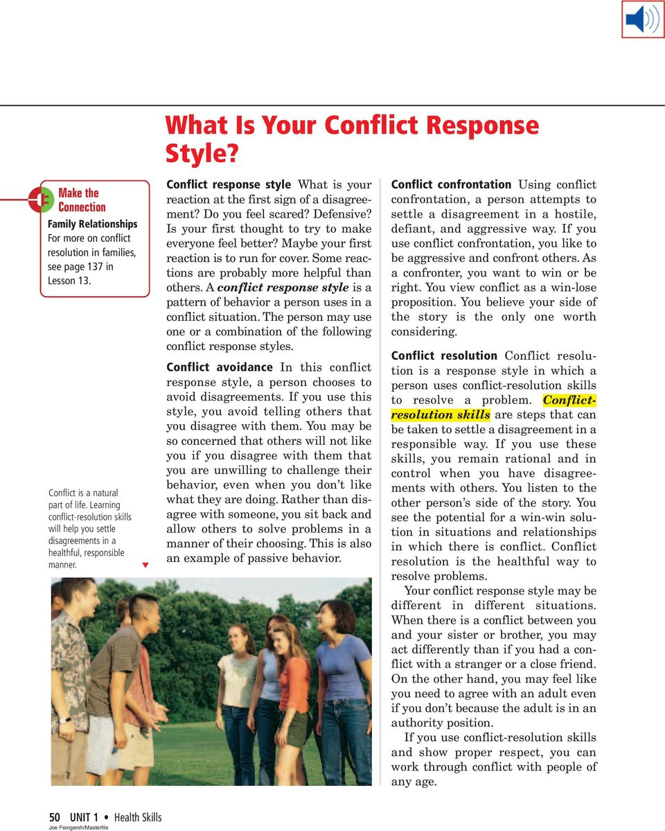 Conflict response style What is your reaction at the first sign of a disagreement? Do you feel scared? Defensive? Is your first thought to try to make everyone feel better?