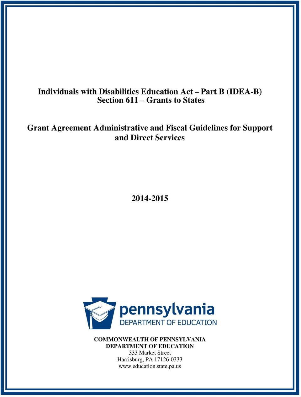 Guidelines for Support and Direct Services 2014-2015 COMMONWEALTH OF