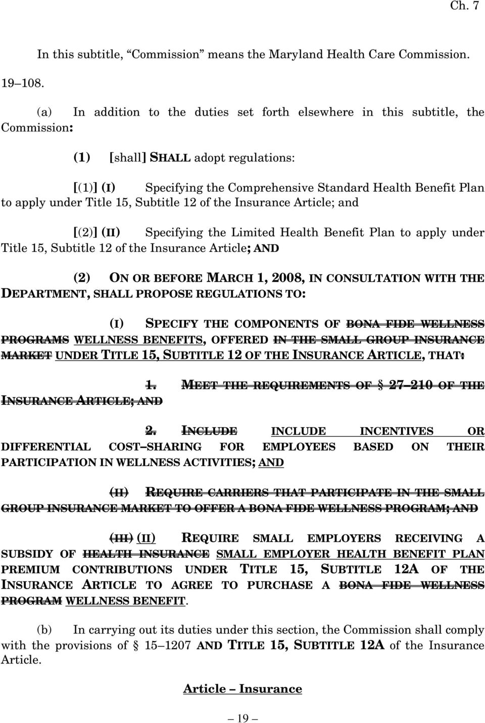 Title 15, Subtitle 12 of the Insurance Article; and [(2)] (II) Specifying the Limited Health Benefit Plan to apply under Title 15, Subtitle 12 of the Insurance Article; AND (2) ON OR BEFORE MARCH 1,