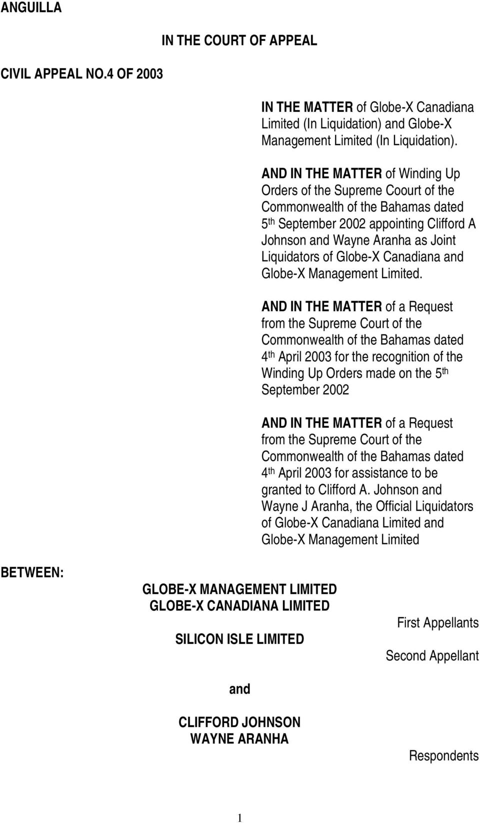 Globe-X Canadiana and Globe-X Management Limited.