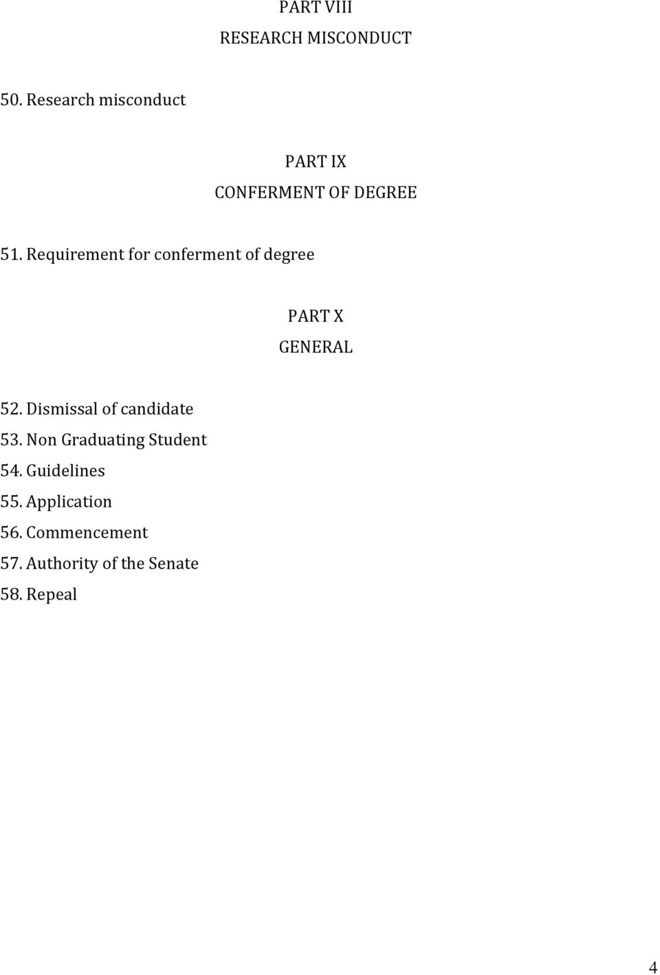 Requirement for conferment of degree PART X GENERAL 52.