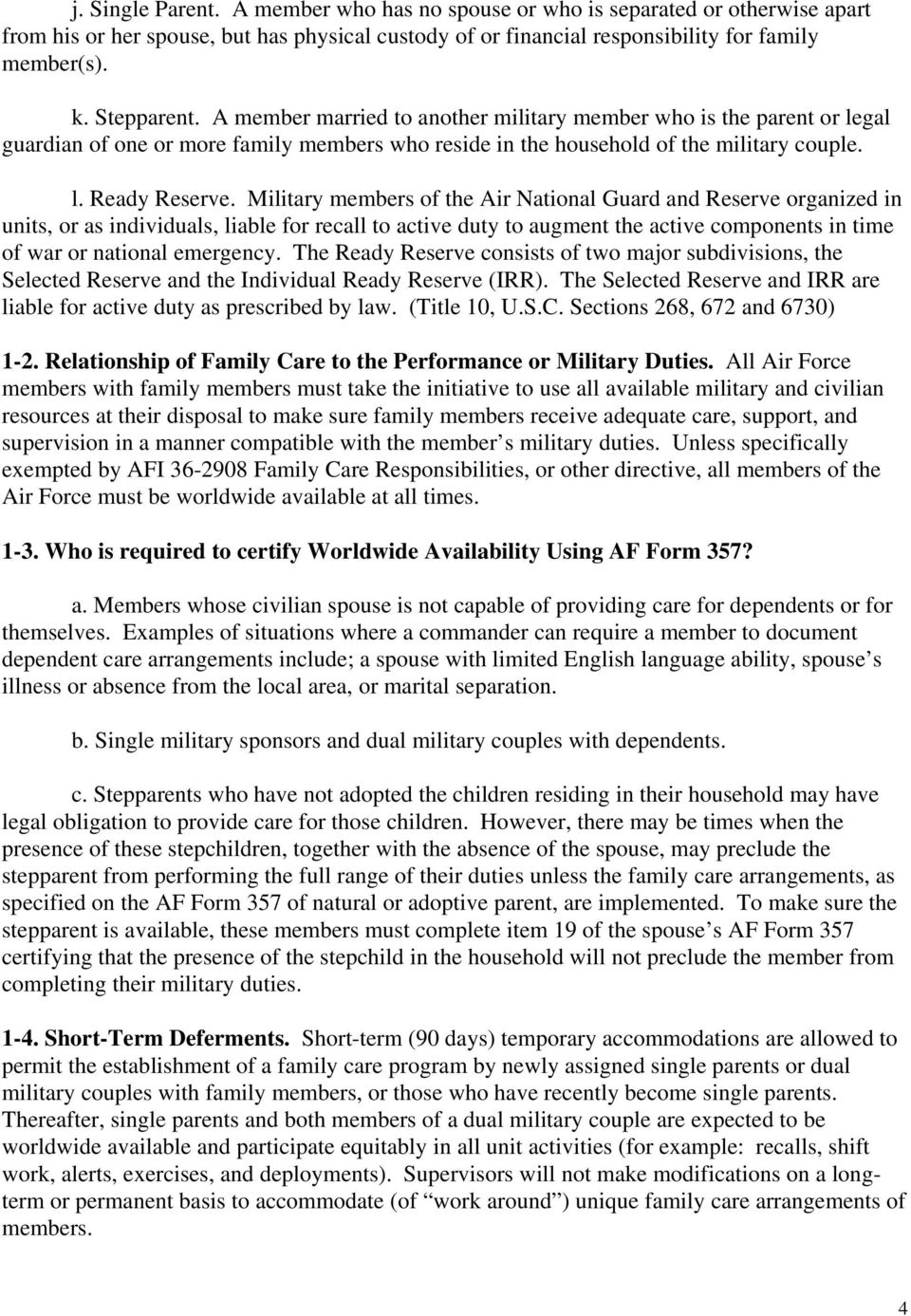 Military members of the Air National Guard and Reserve organized in units, or as individuals, liable for recall to active duty to augment the active components in time of war or national emergency.