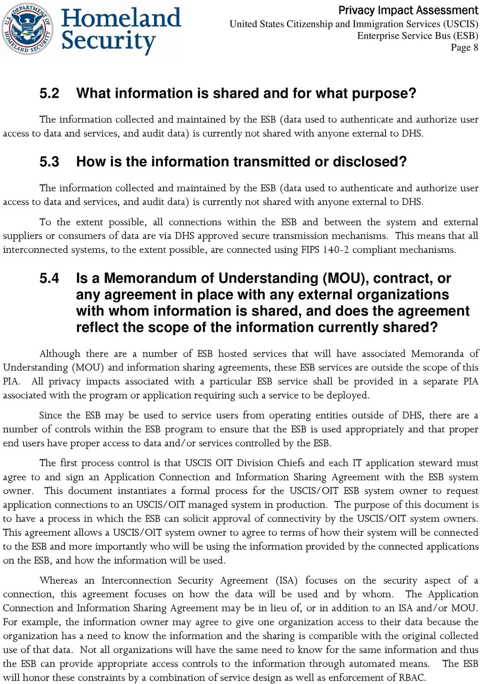 3 How is the information transmitted or disclosed?