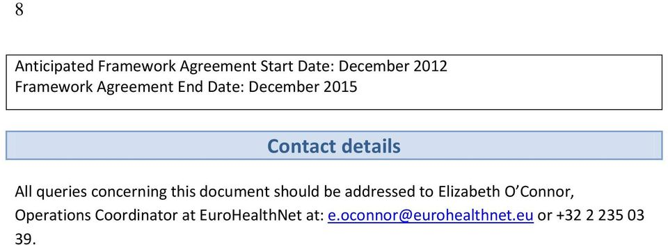 this document should be addressed to Elizabeth O Connor, Operations