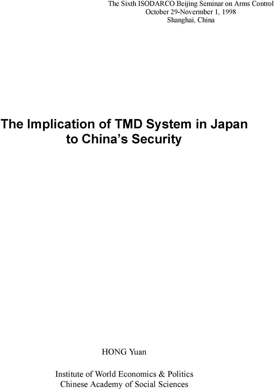 Implication of TMD System in Japan to China s Security