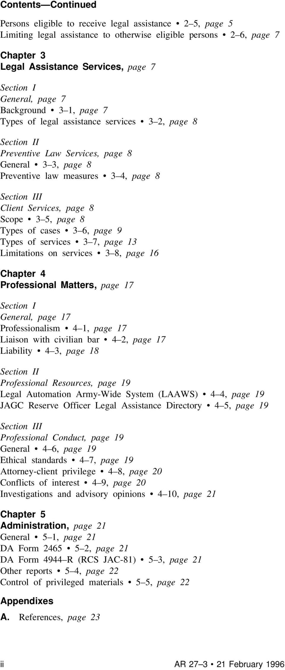 Client Services, page 8 Scope 3 5, page 8 Types of cases 3 6, page 9 Types of services 3 7, page 13 Limitations on services 3 8, page 16 Chapter 4 Professional Matters, page 17 Section I General,