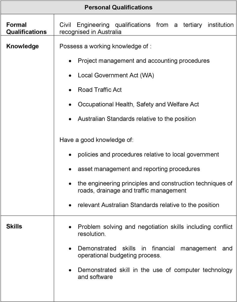 procedures relative to local government asset management and reporting procedures the engineering principles and construction techniques of roads, drainage and traffic management relevant Australian
