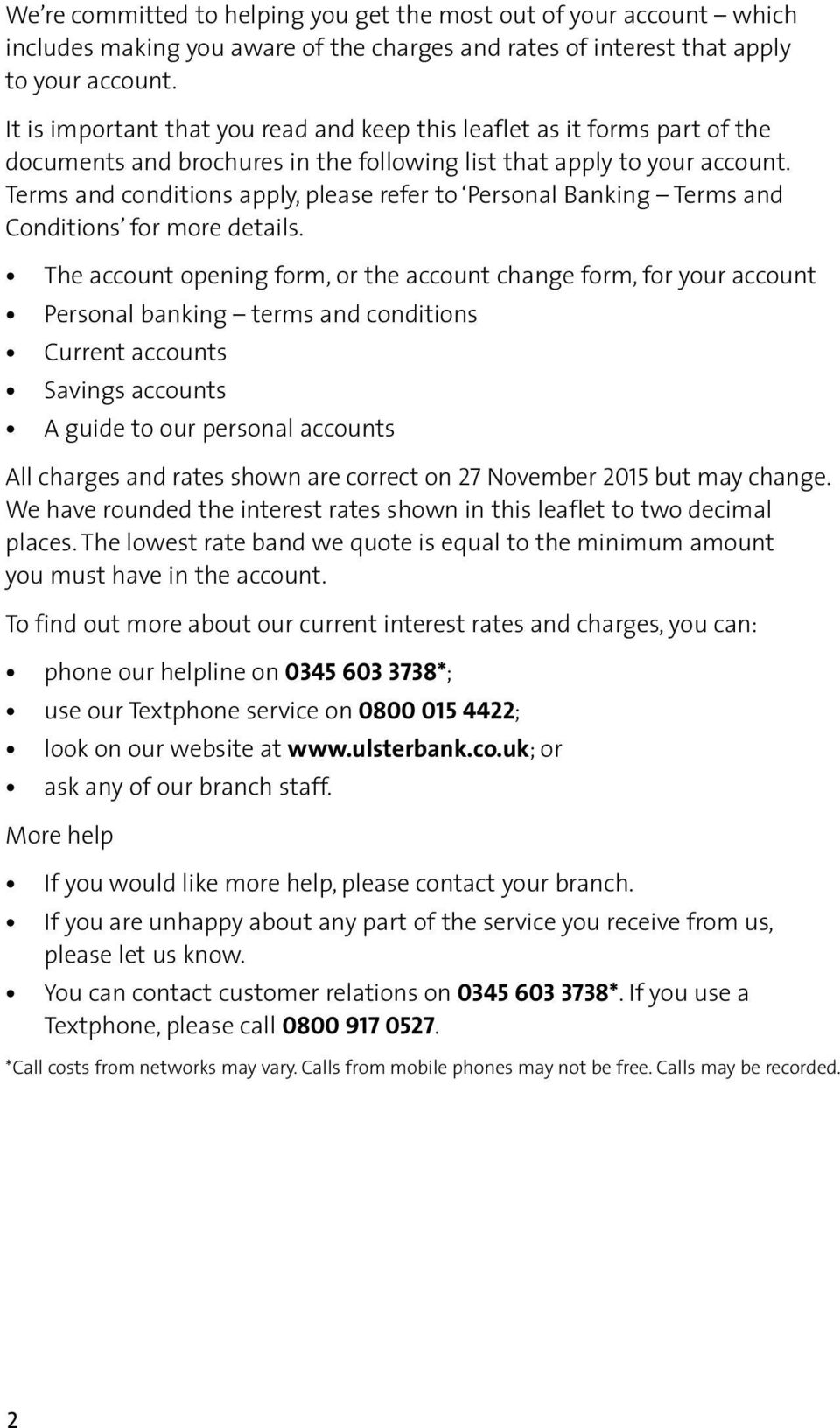 Terms and conditions apply, please refer to Personal Banking Terms and Conditions for more details.