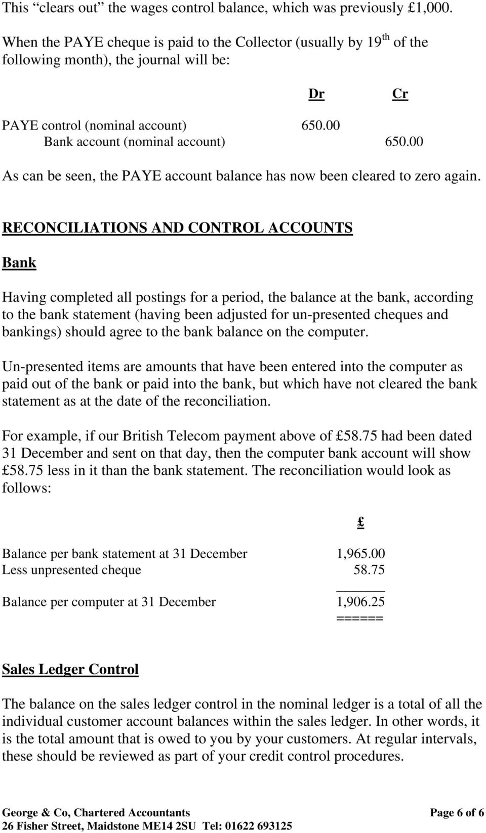 00 As can be seen, the PAYE account balance has now been cleared to zero again.