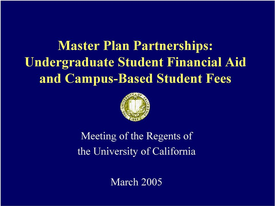 Student Fees Meeting of the Regents of