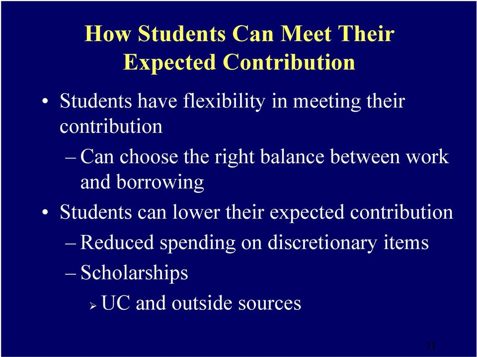 between work and borrowing Students can lower their expected