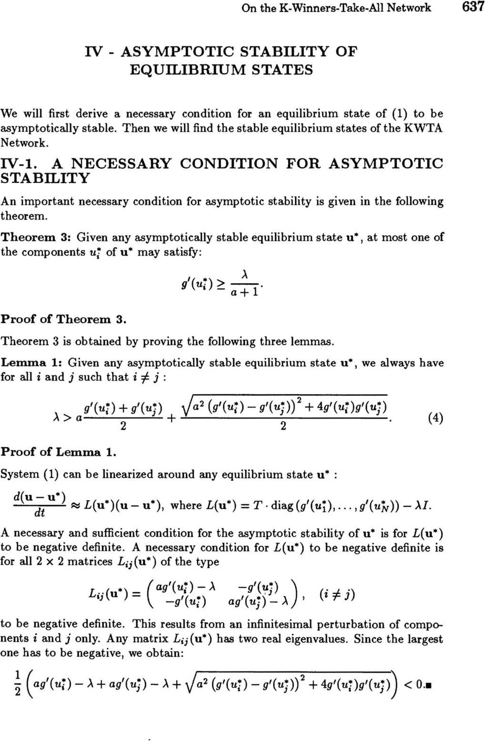 A NECESSARY CONDITION FOR ASYMPTOTIC STABILITY An important necessary condition for asymptotic stability is given in the following theorem.
