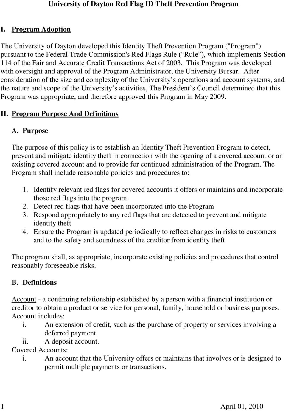 Fair and Accurate Credit Transactions Act of 2003. This Program was developed with oversight and approval of the Program Administrator, the University Bursar.