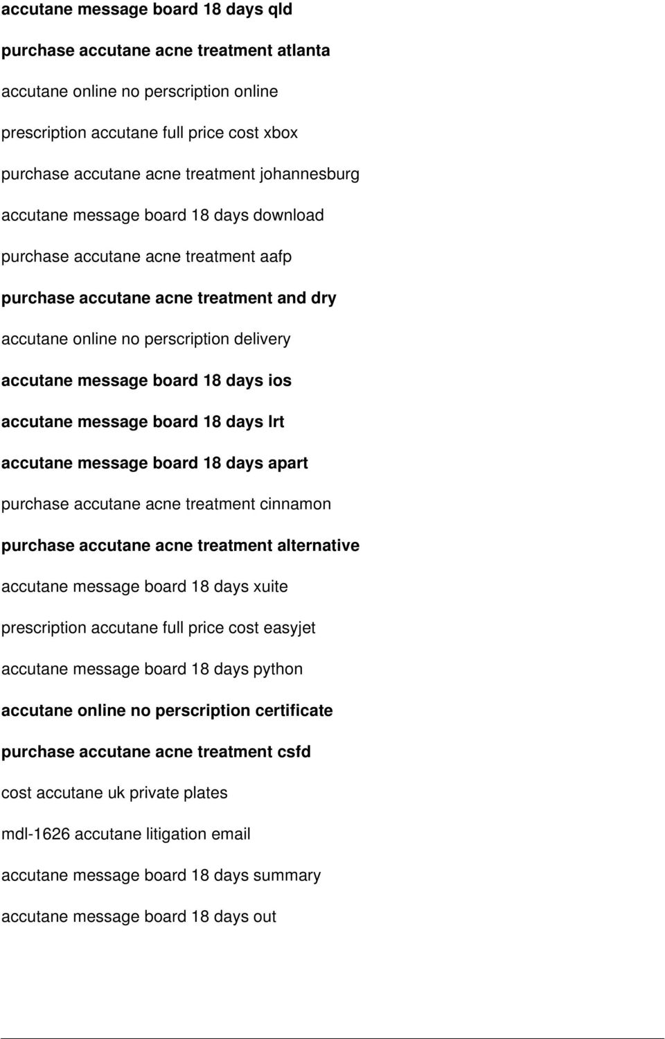 days ios accutane message board 18 days lrt accutane message board 18 days apart purchase accutane acne treatment cinnamon purchase accutane acne treatment alternative accutane message board 18 days