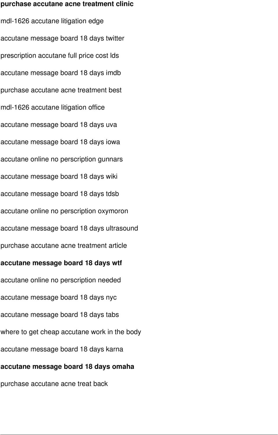 18 days wiki accutane message board 18 days tdsb accutane online no perscription oxymoron accutane message board 18 days ultrasound purchase accutane acne treatment article accutane message board 18