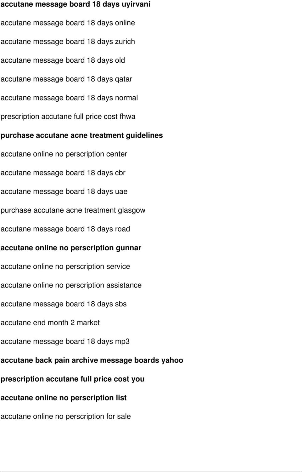 message board 18 days uae purchase accutane acne treatment glasgow accutane message board 18 days road accutane online no perscription gunnar accutane online no perscription service accutane online