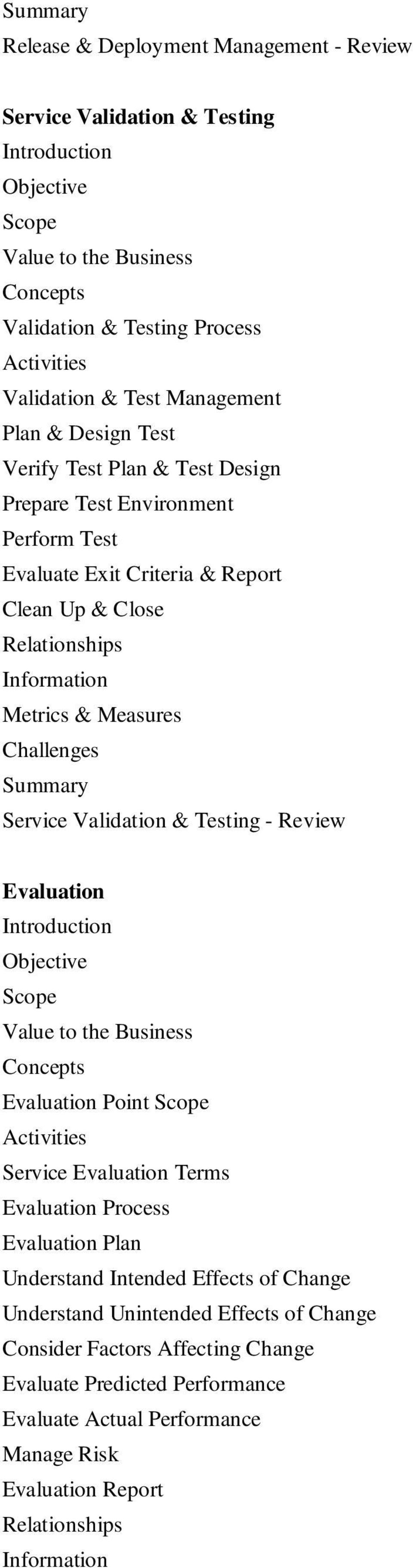 Review Evaluation Evaluation Point Activities Service Evaluation Terms Evaluation Process Evaluation Plan Understand Intended Effects of Change