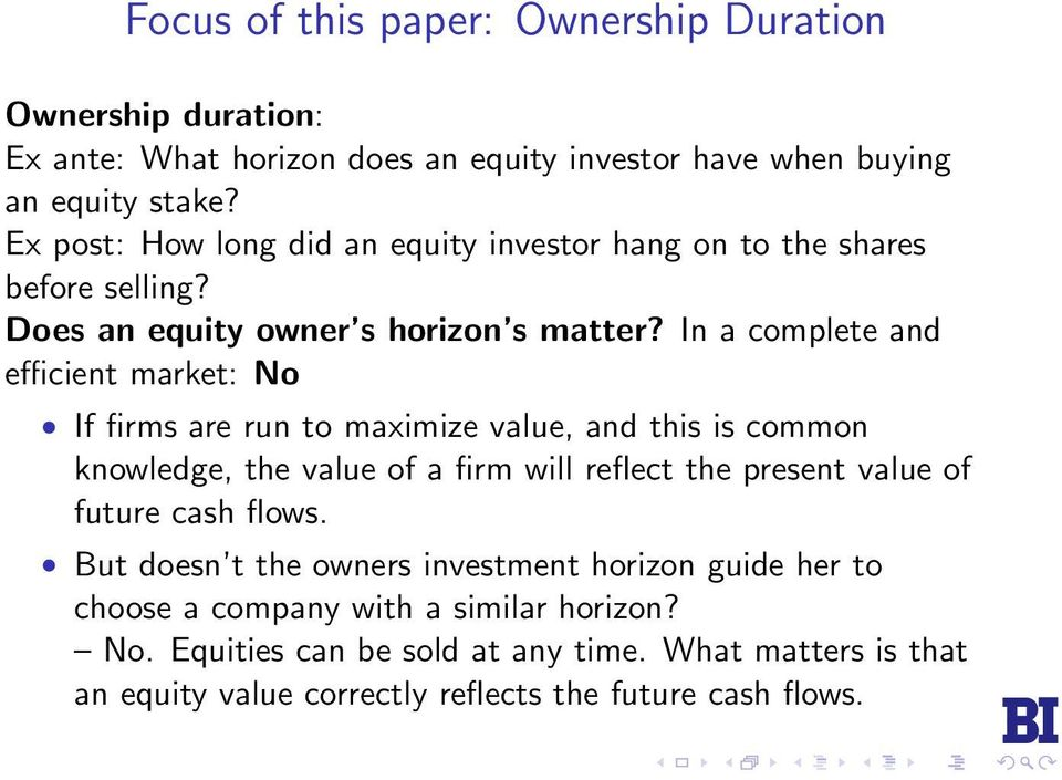 In a complete and efficient market: No If firms are run to maximize value, and this is common knowledge, the value of a firm will reflect the present value of