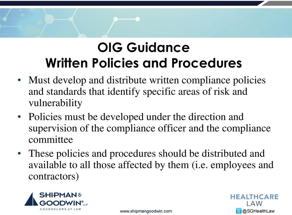 the direction and supervision of the compliance officer and the compliance committee These policies and