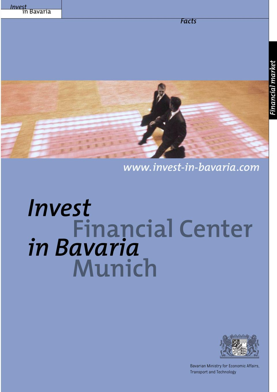 com Invest Financial Center in Bavaria