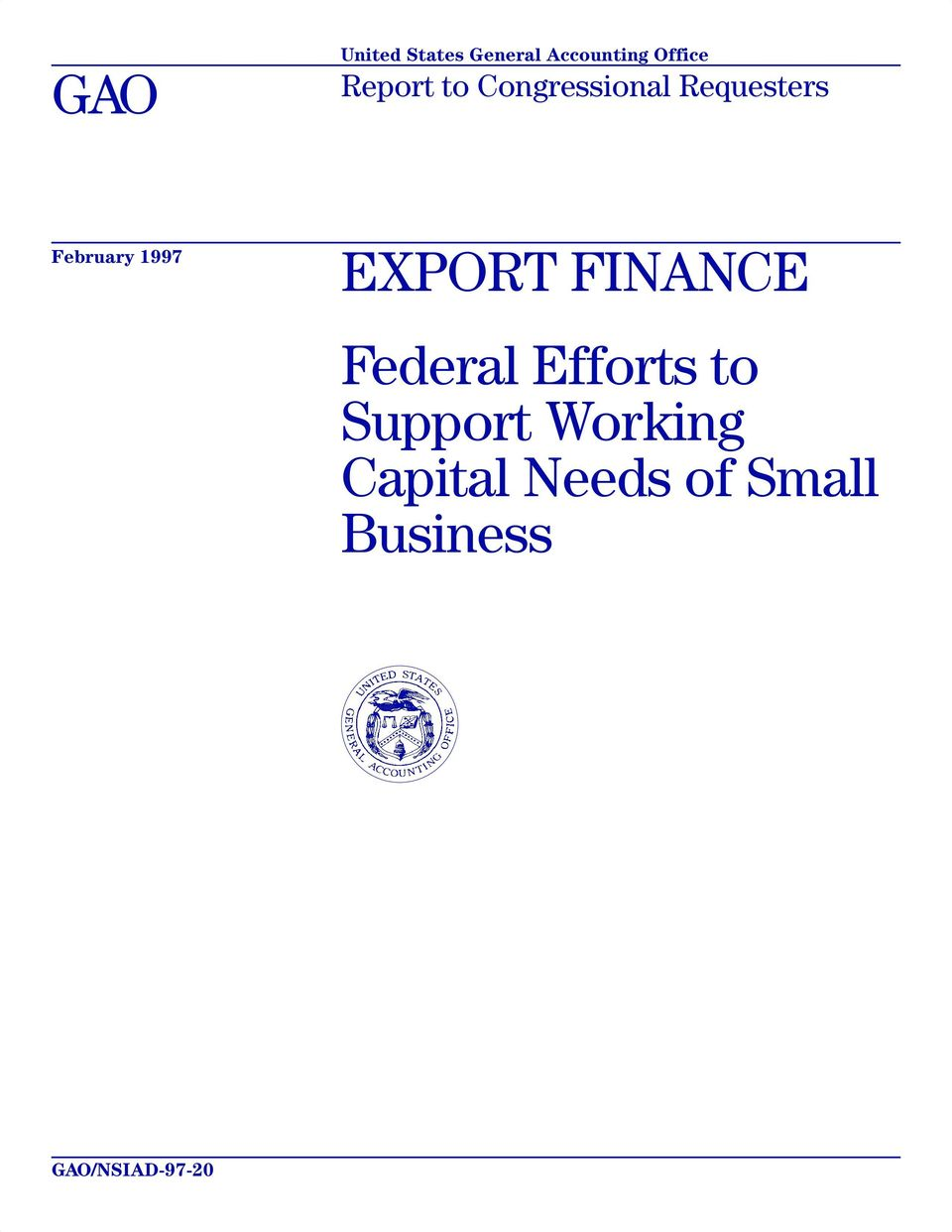 1997 EXPORT FINANCE Federal Efforts to Support