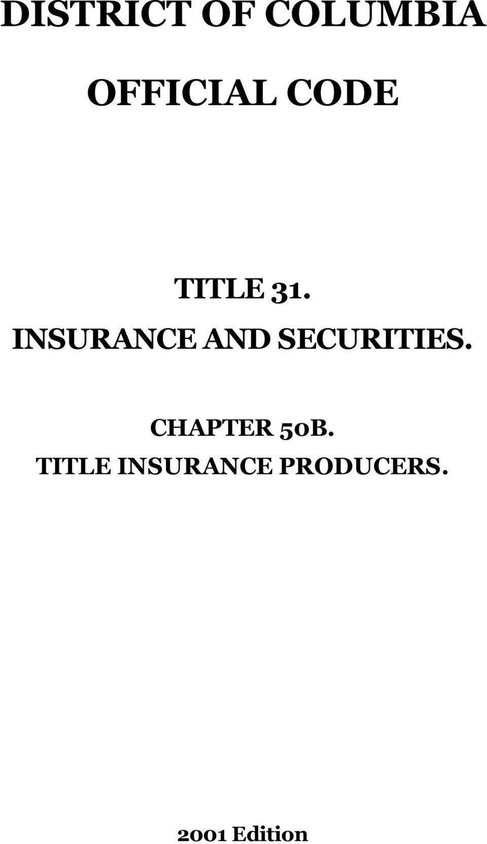 INSURANCE AND SECURITIES.