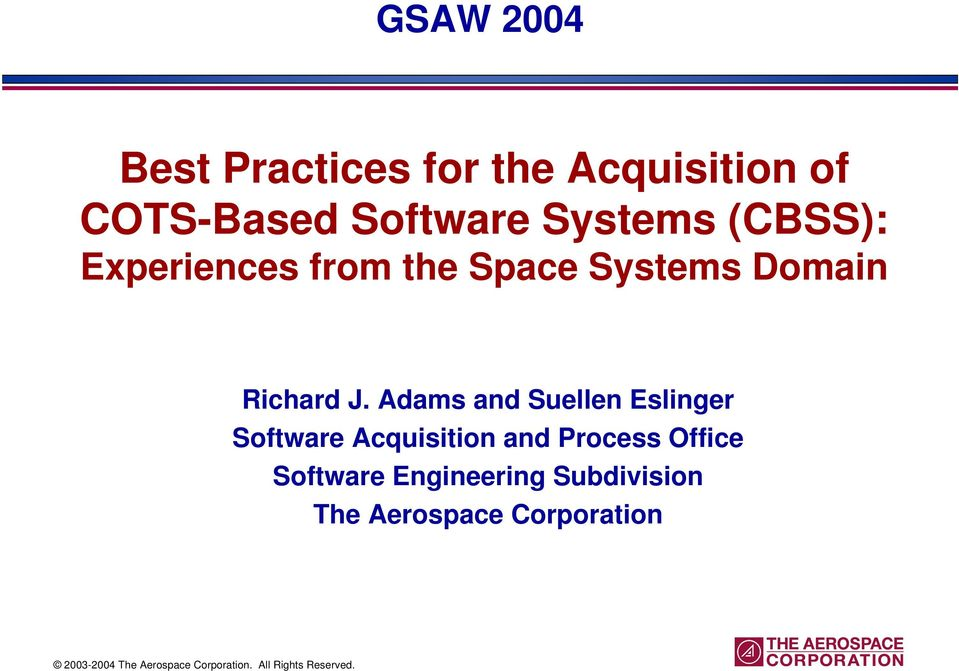Adams and Suellen Eslinger Software Acquisition and Process Office Software