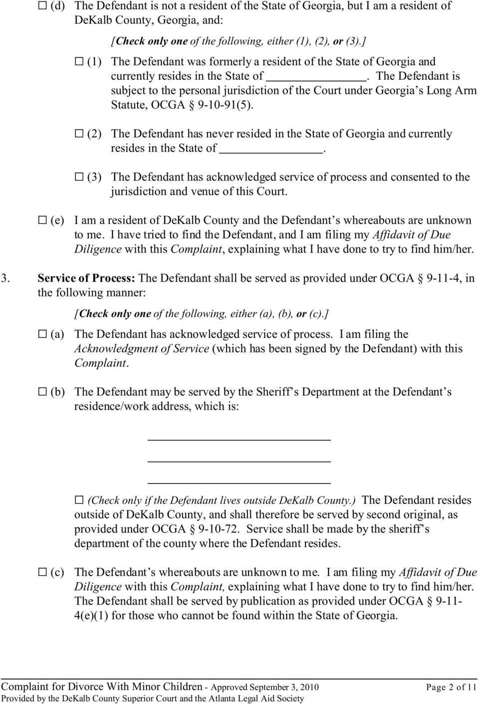 The Defendant is subject to the personal jurisdiction of the Court under Georgia s Long Arm Statute, OCGA 9-10-91(5).