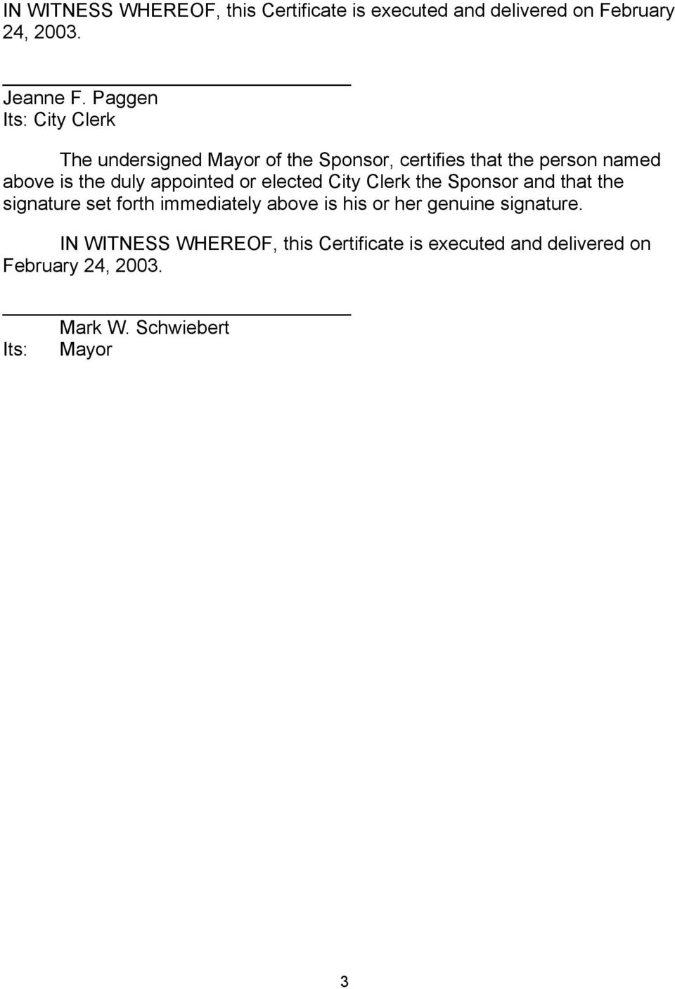 appointed or elected City Clerk the Sponsor and that the signature set forth immediately above is his or her