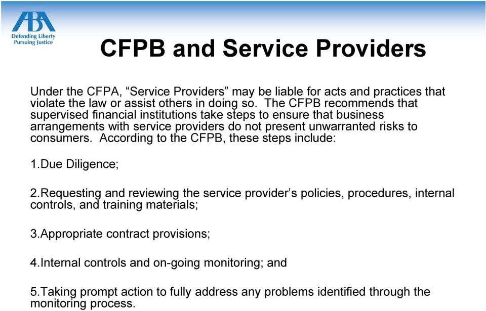 consumers. According to the CFPB, these steps include: 1.Due Diligence; 2.