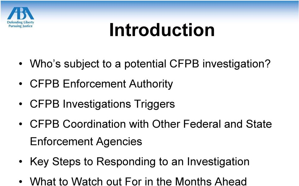 Coordination with Other Federal and State Enforcement Agencies Key