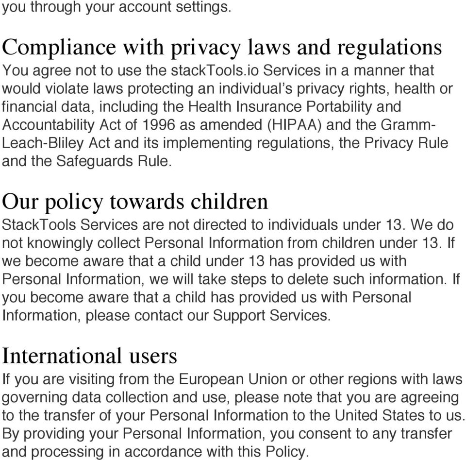 amended (HIPAA) and the Gramm- Leach-Bliley Act and its implementing regulations, the Privacy Rule and the Safeguards Rule.