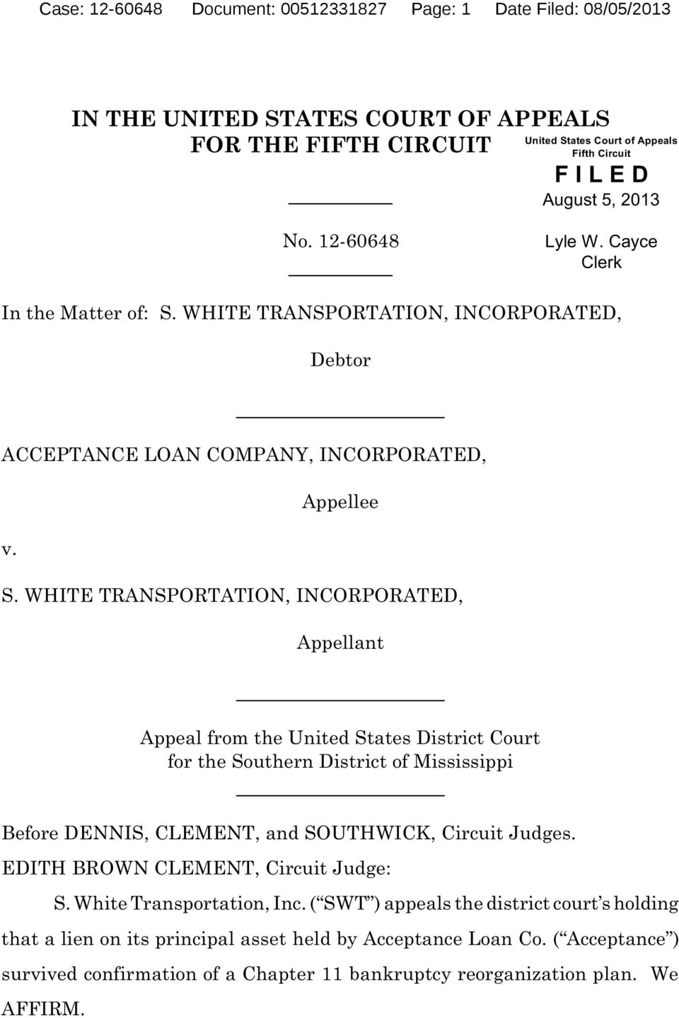 WHITE TRANSPORTATION, INCORPORATED, Debtor ACCEPTANCE LOAN COMPANY, INCORPORATED, Appellee v. S.