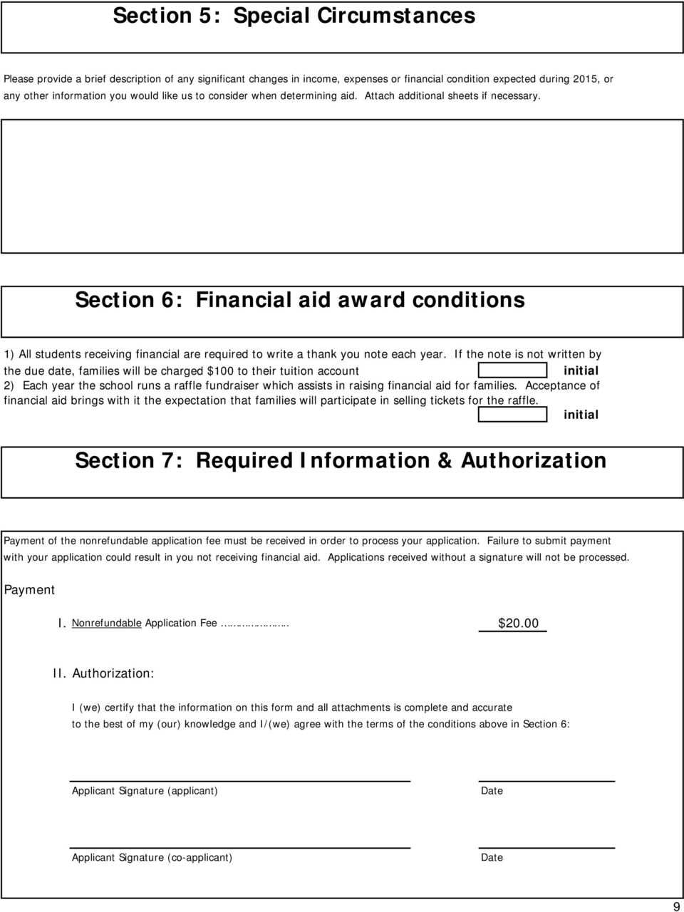 Section 6: Financial aid award conditions 1) All students receiving financial are required to write a thank you note each year.